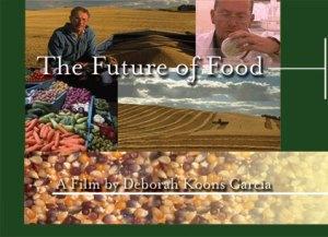Future of Food deborah koons garcia